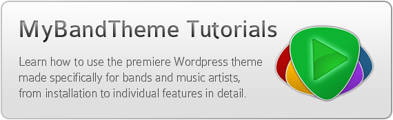 MyBandTheme tutorials - Learn how to use the premiere WordPress theme made specifically for bands and music artists, from installation to individual features in detail.