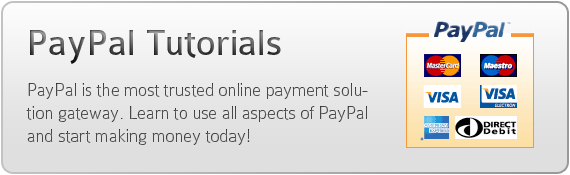 PayPal tutorials - PayPal is the most trusted online payment solution gateway. Learn to use all aspects of PayPal and start making money today!